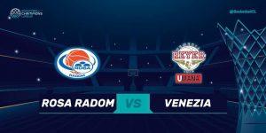 Liga Mistrzów: Rosa Radom vs Umana Reyer Venezia @ Narutowicza 9