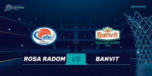 Liga Mistrzów: Rosa Radom vs Banvit @ Narutowicza 9