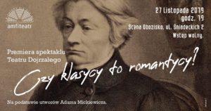 Czy klasycy to romantycy? - spektakl @ Scena Obozisko